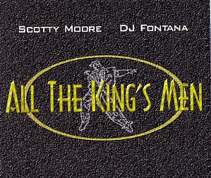 Scotty Moore&DJ Fontana/All The King's Men