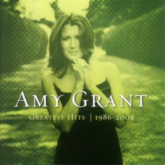 Amy Grant/Greatest Hits 1986-2004