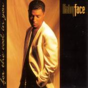 Babyface/For The Cool In You