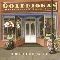 The Beautiful South/Golddiggas, Headnodders&Pholk Songs