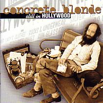 Concrete Blonde/Still In Hollywood