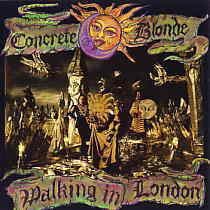Concrete Blonde/Walking In London