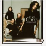 The Corrs/Borrowed Heaven