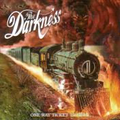The Darkness/One Way Ticket To Hell...And Back