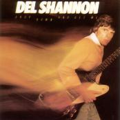 Del Shannon/Drop Down And Get Me
