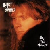 Henry Lee Summer/Way Past Midnight