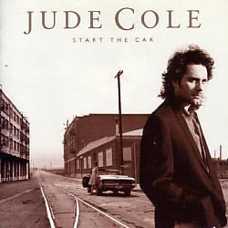 Jude Cole/Start The Car