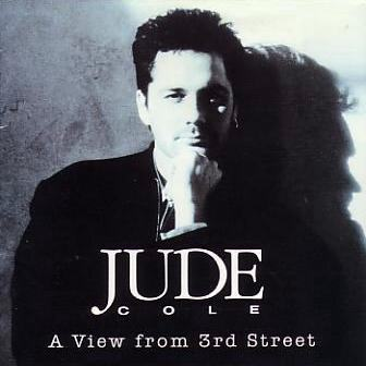 Jude Cole/A View From 3rd Street