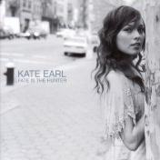 Kate Earl/Fate Is The Hunter