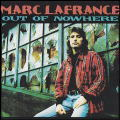 Marc Lafrance/Out Of Nowhere