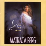 Matraca Berg/Lying To The Moon