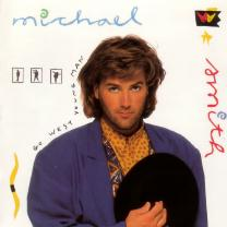 Michael W. Smith/Go West Young Man