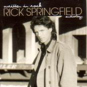 Rick Springfield/Written In Rock: Rick Springfield Anthology