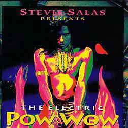 Stevie Salas/Electric Pow Wow