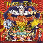 Tears For Fears/Everybody Loves A Happy Ending
