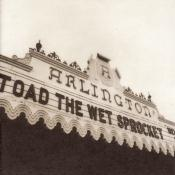 Toad The Wet Sprocket/Welcome Home: Live